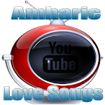 Amharic Love Songs