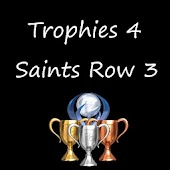 Trophies 4 Saints Row 3