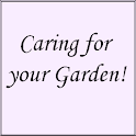 Caring for your Garden!