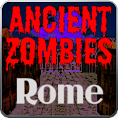 Ancient Zombies: Rome
