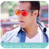 Baaki Sab First Class Hai Song
