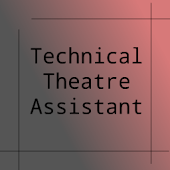 Technical Theatre Assistant