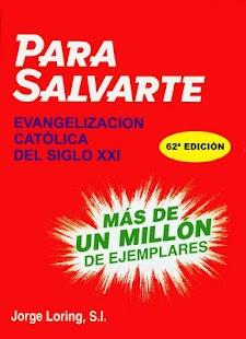 Para Salvarte - Jorge Loring
