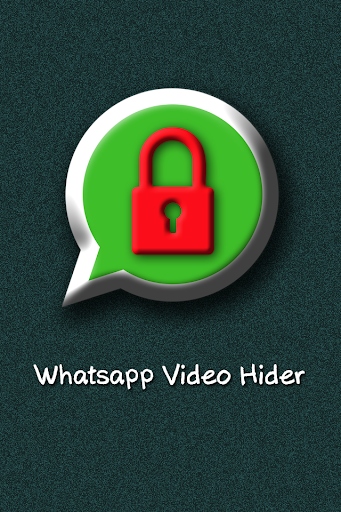 Whatsapp Video Hider
