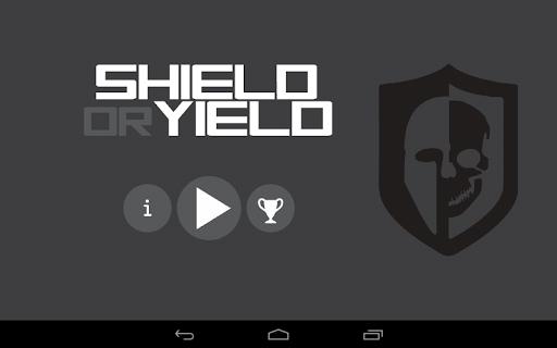 Shield or Yield