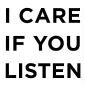 I CARE IF YOU LISTEN Magazine