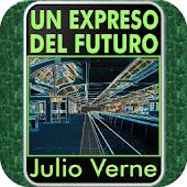 Un Expreso al Futuro