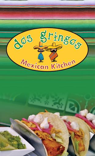 Dos Gringos Mexican Kitchen