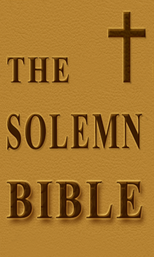 The Solemn Bible