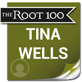 Tina Wells: The Root 100