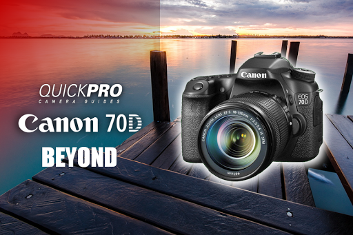 Canon 70D Beyond from QuickPro