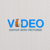 Video Editor With Picture