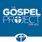 The Gospel Project: Kids