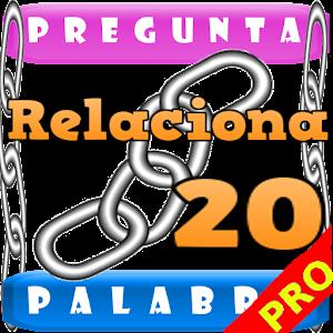 ¡¡ Relaciona 20 !! 1 Palabra.. for PC and MAC