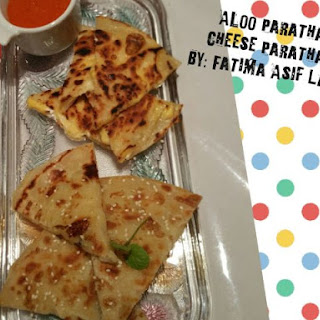 Aloo Paratha's And Cheese Paratha's