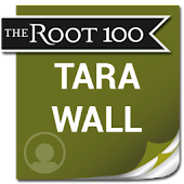 Tara Wall: The Root 100