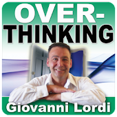 Overthinking by Giovanni Lordi