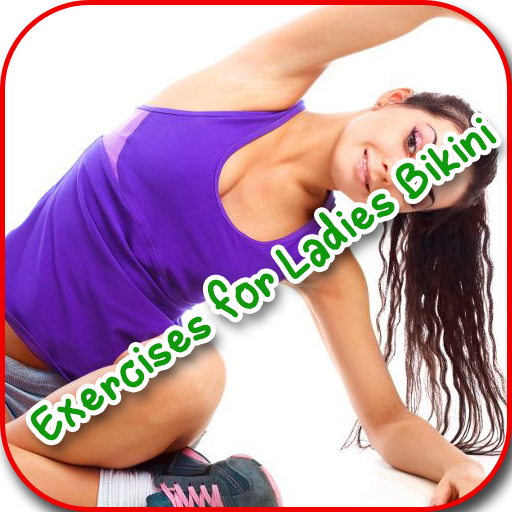 Exercises for Ladies Bikini