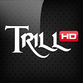 TrillHD