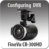 FineVu CR-300HD configuring