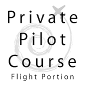 Private Pilot Course - Flight