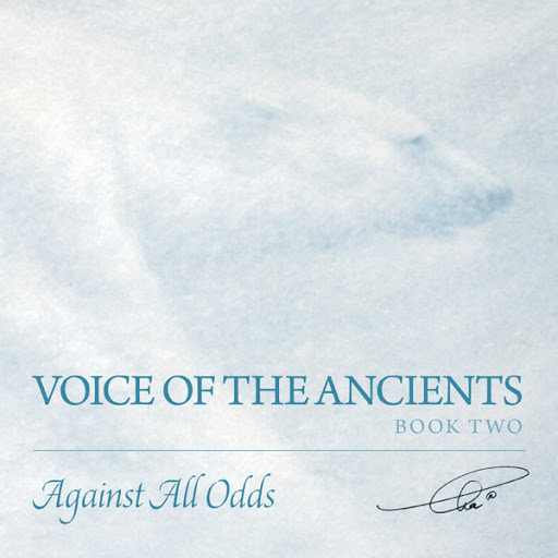 Voice of the Ancients: Against All Odds cover
