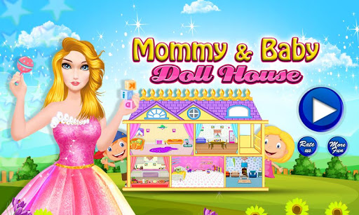 Mommy Baby Doll House