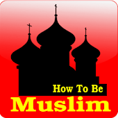 How To Be Muslim