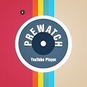 Prewatch Youtube Player icon