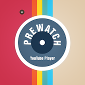 Prewatch Youtube Player