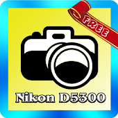D5300 Tutorial