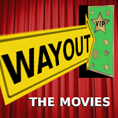Way Out The Movies