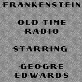 Frankenstein Old Time Radio