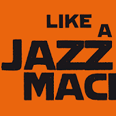 Like a Jazz Machine