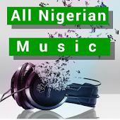 All Nigeria Music Downloads