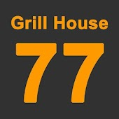 Grill House 77