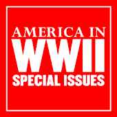 AMERICA IN WWII Special Issues