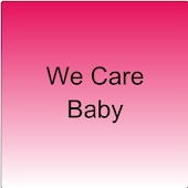 We Care Baby