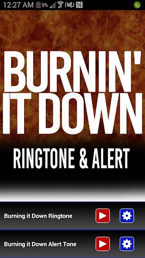 Burnin It Down Ringtone