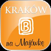 Kraków na Majówkę