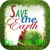 Save The Earth - Do Your Bit!