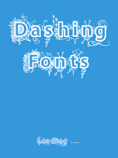 Dashing Fonts