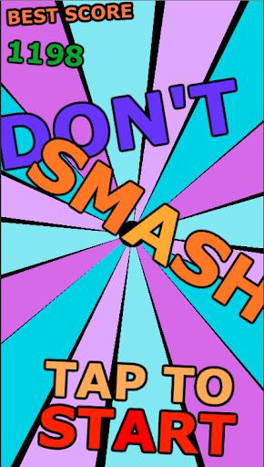 Don't Smash