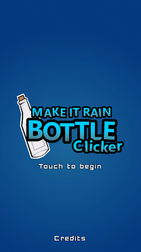 Make it Rain: Bottle Clicker