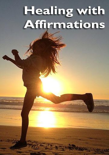 Healing With Affirmations