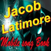 Jacob Latimore SongBook