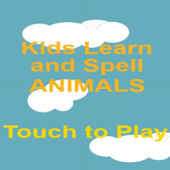 Kids Learn to Spell Animals