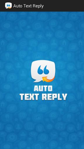 Auto Text Reply