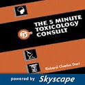 The 5 Min Toxicology Consult