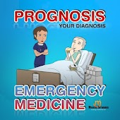 Prognosis : Emergency Medicine
